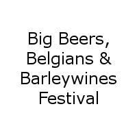 Big Beers, Belgians &amp; Barleywines Festival